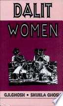 Dalit Women - G  K  Ghosh, Shukla Ghosh - Google Books