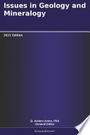 Issues in Geology and Mineralogy  2011 Edition