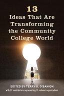 13 Ideas That Are Transforming the Community College World Pdf/ePub eBook