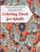 Coloring Book For Adults Stress Relieving Designs Animals People Mandala Zentangle Paisley Patterns