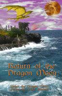 Return Of The Dragon Moon