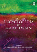The Routledge Encyclopedia of Mark Twain