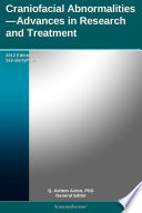 Craniofacial Abnormalities—Advances in Research and Treatment: 2012 Edition