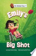 Emily s Big Shot