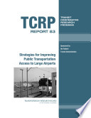 Strategies for Improving Public Transportation Access to Large Airports
