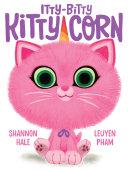 Itty-Bitty Kitty-Corn Pdf/ePub eBook