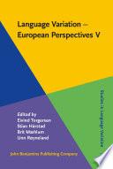 Language Variation - European Perspectives V