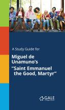 A Study Guide for Miguel de Unamuno's