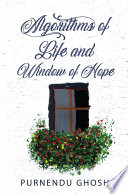 Algorithms of Life and Window of Hope