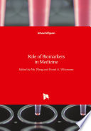 Role of Biomarkers in Medicine