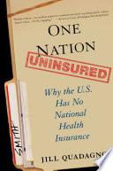 One Nation, Uninsured