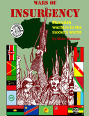 Wars of Insurgency: Skirmish Warfare in the Modern World