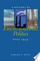 A History Of Environmental Politics Since 1945