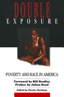 Double Exposure: Poverty & Race in America