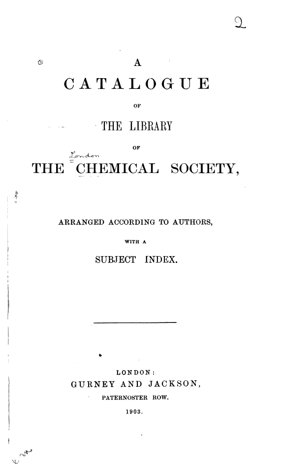 A Catalogue of the Library of the Chemical Society