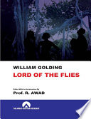 Lord of the Flies : Text , Criticism , Giossary and Notes