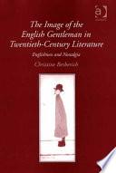 The Image of the English Gentleman in Twentieth-Century Literature