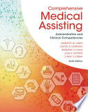 Comprehensive Medical Assisting Administrative And Clinical Competencies