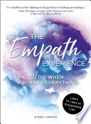 """The Empath Experience: What to Do When You Feel Everything"" by Sydney Campos"