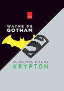Wayne e Krypton