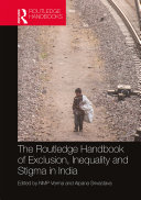 The Routledge Handbook of Exclusion, Inequality and Stigma in India Pdf/ePub eBook