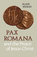 Pax Romana and the Peace of Jesus Christ Book