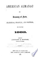 An American Almanac and Treasury of Facts  Statistical  Financial  and Political  for the Year     Book PDF