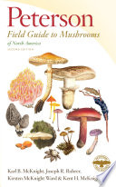 Peterson Field Guide to Mushrooms of North America  Second Edition