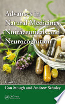 Advances In Natural Medicines Nutraceuticals And Neurocognition Book PDF