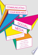 Communicating Your Research with Social Media Book