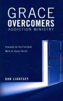 Grace Overcomers Addiction Ministry