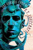 The Curious Case of H.P. Lovecraft Pdf/ePub eBook