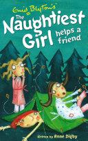 Naughtiest Girl 6: Naughtiest Girl Helps A Friend Book