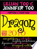 Fortune & Feng Shui 2010 Dragon