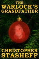 The Warlock s Grandfather  short story