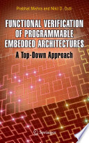 Functional Verification of Programmable Embedded Architectures Book