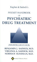 Kaplan and Sadock s Pocket Handbook of Psychiatric Drug Treatment