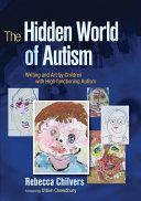 The Hidden World of Autism