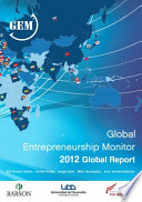 Global Entrepreneurship Monitor 2012 Global Report