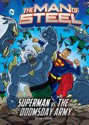 The Man of Steel: Superman vs. the Doomsday Army [Pdf/ePub] eBook