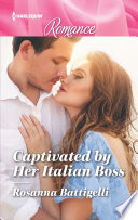 Captivated by Her Italian Boss