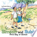 Simeon and Sula s First Day of School
