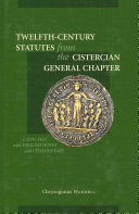 Twelfth century statutes from the Cistercian General Chapter