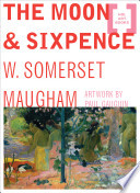 """The Moon and Sixpence"" by William Somerset Maugham"