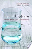 Beyond Happiness