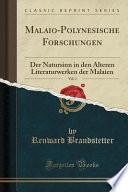 Malaio-Polynesische Forschungen, Vol. 1: Der Natursinn in Den Älteren Literaturwerken Der Malaien (Classic Reprint)