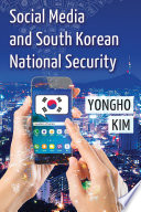 Social Media and South Korean National Security