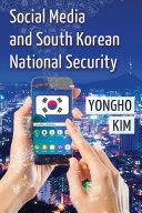Social Media and South Korean National Security Pdf/ePub eBook