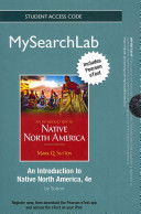 Mysearchlab with Pearson Etext    Student Access Card    For Introduction to Native North America Book