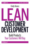 Lean Customer Development (Hardcover Version)